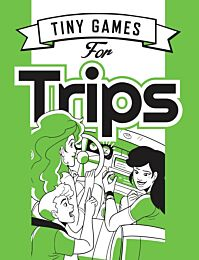 Tiny Games for Trips