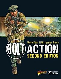 Bolt Action: World War II Wargame Rules: Second Edition