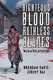 Wuxia RPG: Righteous Blood, Ruthless Blades