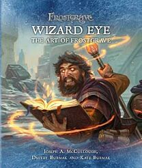 Frostgrave: Wizard Eye - The Art of Frostgrave