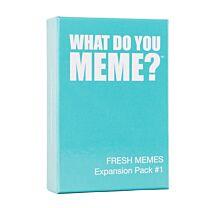 What do you meme - Fresh memes